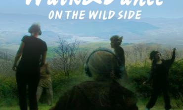 Toscana / Walk & Dance on the Wild Side